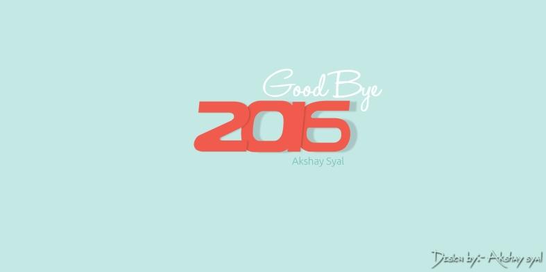 akshaysyal, akki syal, akshay syal choudhary, akshay akki, akshay syal design, akshay text name, akshay design latest work,akki syal demo design, Good Bye 2016,