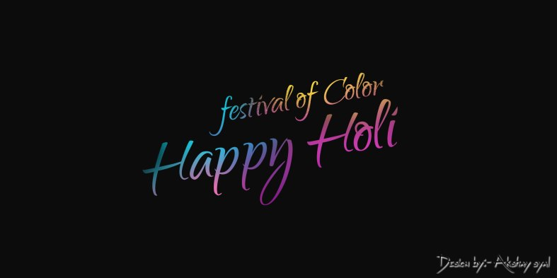 akshaysyal, akki syal, akshay syal choudhary, akshay akki, akshay syal design, akshay text name, akshay design latest work,akki syal demo design, Festival of Color Happy Holi