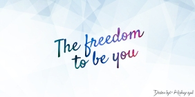 The freedom to be you